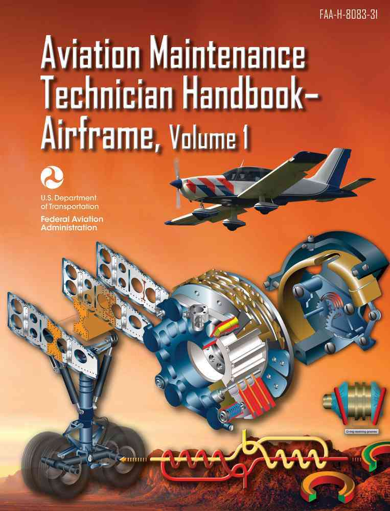 Aviation Maintenance Technician Handbook+�airframe By Federal Aviation Administration
