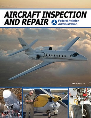 Aircraft Inspection and Repair By Federal Aviation Administration (COR)